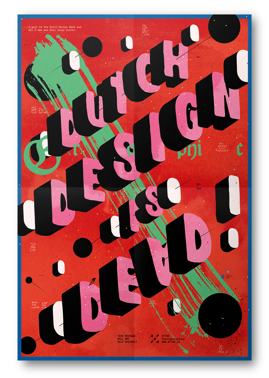 Poster design 2017 -  Dutch Design Week 2017 Around 400 Copies Were Spread In And Around The City Centres Of Both Eindhoven And S Hertogenbosch We Have Some Posters Left